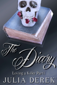 The Diary is the first of three novellas in the Loving a Killer serial.